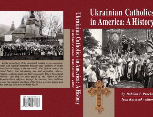 Ukrainian Catholics in America: A History