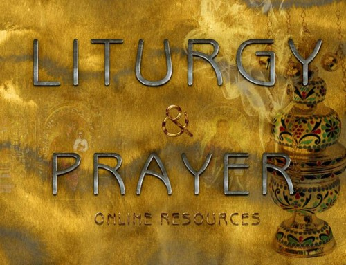 Liturgy and Prayer Resources and Materials are online
